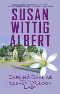 Cover Darling Dahlias and the Eleven O'Clock Lady