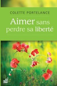 Cover Aimer sans perdre sa liberte