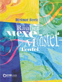 Cover Räuber - Hexe - Monster - Teufel