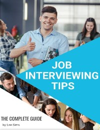 Cover Job Interviewing Tips - The Complete Guide