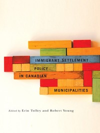 Cover Immigrant Settlement Policy in Canadian Municipalities