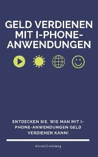 Cover Geld verdienen mit I-Phone-Anwendungen