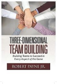 Cover Three-Dimensional Team Building