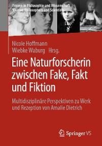 Cover Eine Naturforscherin zwischen Fake, Fakt und Fiktion