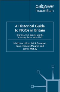 Cover A Historical Guide to NGOs in Britain