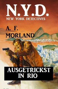 Cover N.Y.D. - Ausgetrickst in Rio (New York Detectives)