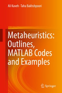 Cover Metaheuristics: Outlines, MATLAB Codes and Examples
