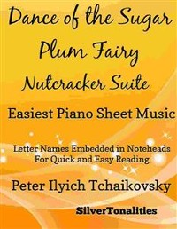 Cover Dance of the Sugar Plum Fairy Easiest Piano Sheet Music