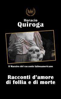 Cover Racconti di amore di follia e di morte
