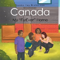 """Cover Canada, My """"Furever"""" Home"""