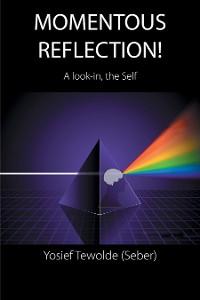 Cover Momentous Reflection!