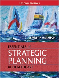 Cover Essentials of Strategic Planning in Healthcare