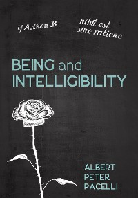 Cover Being and Intelligibility