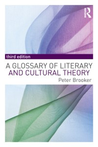 Cover Glossary of Literary and Cultural Theory