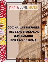 Cover Cocina las mejores recetas italianas ¡empezando por las de Roma!
