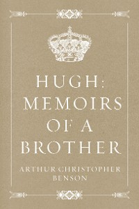 Cover Hugh: Memoirs of a Brother