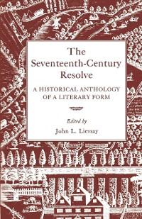 Cover The Seventeenth-Century Resolve