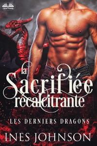 Cover La Sacrifiée Récalcitrante