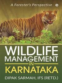Cover Wildlife Management in Karnataka