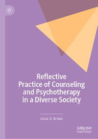 Cover Reflective Practice of Counseling and Psychotherapy in a Diverse Society