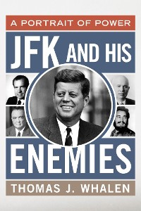Cover JFK and His Enemies