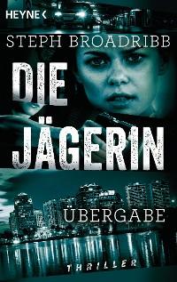Cover Die Jägerin - Übergabe