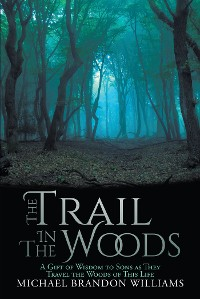 Cover The Trail in the Woods