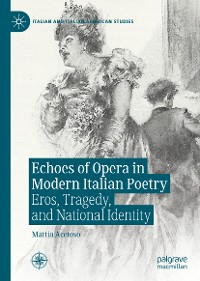 Cover Echoes of Opera in Modern Italian Poetry