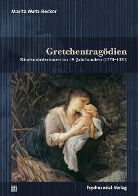 Cover Gretchentragödien