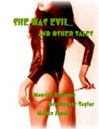 Cover She Was Evil... and Other Tales