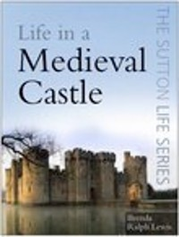 Cover Life in a Medieval Castle