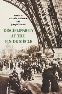 Cover Disciplinarity at the Fin de Siècle