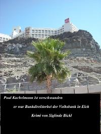 Cover Paul Kachelmann ist verschwunden
