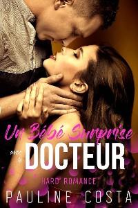 Cover Un Bébé surprise avec le Docteur