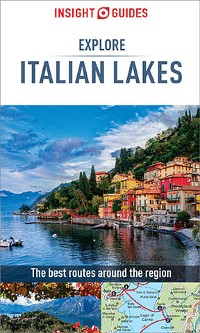 Cover Insight Guides Explore Italian Lakes (Travel Guide eBook)