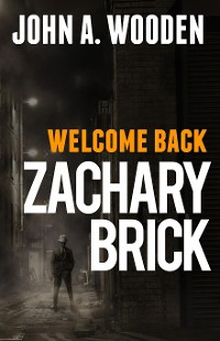 Cover Welcome Back Zachary Brick