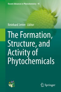 Cover The Formation, Structure and Activity of Phytochemicals