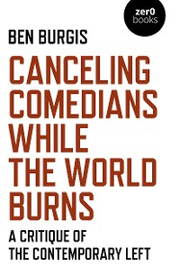 Cover Canceling Comedians While the World Burns