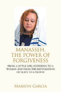 Cover Manasseh, the Power of Forgiveness