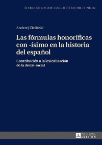 Cover Las formulas honorificas con -isimo en la historia del espanol