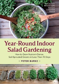Cover Year-Round Indoor Salad Gardening