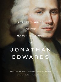 Cover A Reader's Guide to the Major Writings of Jonathan Edwards