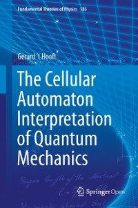 Cover The Cellular Automaton Interpretation of Quantum Mechanics