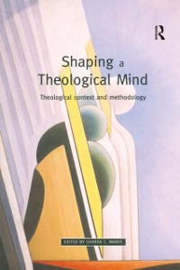 Cover Shaping a Theological Mind