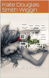 Cover Rose o' the River
