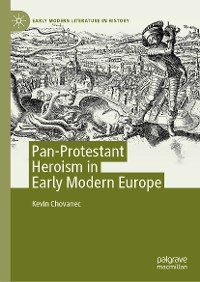 Cover Pan-Protestant Heroism in Early Modern Europe