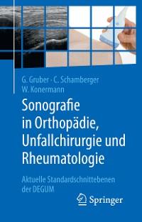 Cover Sonografie in Orthopädie, Unfallchirurgie und Rheumatologie