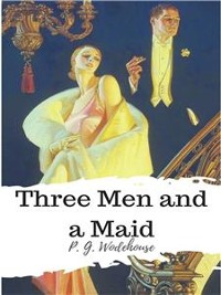 Cover Three Men and a Maid