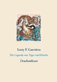 Cover Die Legende von Tiger und Drache