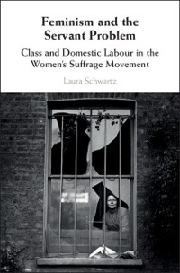 Cover Feminism and the Servant Problem